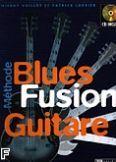 Okładka: Vaillot Thierry, Larbier Patrick, Blues Fusion Guitare (+ CD)