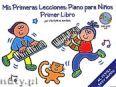 Okładka: Barba Victor M., Mis Primeras Lecciones: Piano Para Ninos (Primer Libro)