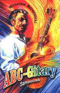 Ok�adka: Bere�nicki Miros�aw, ABC gitary - samouczek