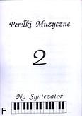 Okładka: Bereźnicki Mirosław, Perełki muzyczne zeszyt 2
