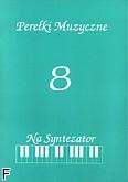 Ok�adka: Bere�nicki Miros�aw, Pere�ki muzyczne zeszyt 8