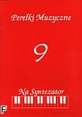 Ok�adka: Bere�nicki Miros�aw, Pere�ki muzyczne zeszyt 9