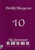 Okładka: Bereźnicki Mirosław, Perełki muzyczne zeszyt 10