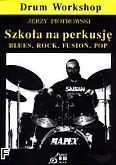 Ok�adka: Piotrowski Jerzy, Szko�a na perkusj� + p�yta CD