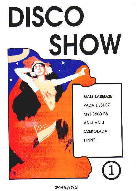 Ok�adka: , Disco Show cz. 1