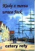 Okładka: Cztery Refy, Kiedy z morza wraca Jack