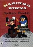 Okładka: Pięta Henryk, Karczma piwna - Spotkanie gwarków