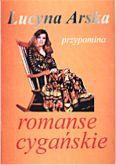 Okładka: Arska Lucyna, Romanse cygańskie