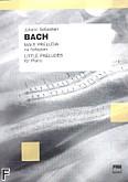 Okładka: Bach Johann Sebastian, Małe preludia na fortepian