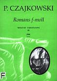 Okładka: Czajkowski Piotr, Romans f-moll Op. 5