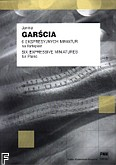 Ok�adka: Gar�cia Janina, Sze�� miniatur ekspresyjnych op. 74