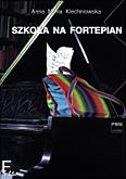 Okładka: Klechniowska Anna Maria, Szkoła na fortepian