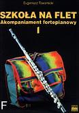 Okładka: Towarnicki Eugeniusz, Szkoła na flet akompaniament fortepianu