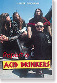 Okładka: Gnoiński Leszek, Raport o Acid Drinkers