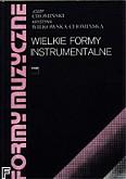 Okładka: Chomiński Józef, Wilkowska - Chomińska Krystyna, Formy muzyczne t.2 - wielkie formy instrumentalne