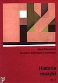 Okładka: Chomiński Józef, Wilkowska - Chomińska Krystyna, Historia muzyki cz. 1