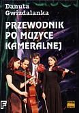 Okładka: Gwizdalanka Danuta, Przewodnik po muzyce kameralnej