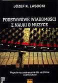 Okładka: Lasocki Józef Karol, Podstawowe wiadomości z nauki o muzyce