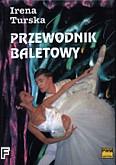 Okładka: Turska Irena, Przewodnik baletowy