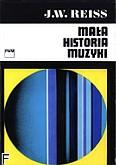 Okładka: Reiss Józef Władysław, Mała historia muzyki