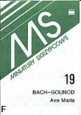 Ok�adka: Bach Johann Sebastian, Gounod Charles, Ave Maria (wyci�g fortepianowy)