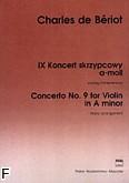 Okładka: Bériot Charles-Auguste de, IX Koncert skrzypcowy a-moll op. 104 (wyciąg fortepianowy)