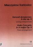 Okładka: Karłowicz Mieczysław, Koncert skrzypcowy A-dur op. 8 (wyciąg fortepianowy)