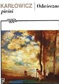 Ok�adka: Kar�owicz Mieczys�aw, Odwieczne pie�ni poemat symfoniczny op. 10 (partytura)