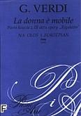 Ok�adka: Verdi Giuseppe, La Donna e Mobile. Pie�� ksi�cia z III aktu