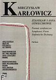 Ok�adka: Kar�owicz Mieczys�aw, Stanis�aw i Anna O�wiecimowie poemat symfoniczny op. 12 (partytura)