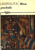 Okładka: Leopolita Marcin, Missa paschalis na 5-głosowy chór (partytura)