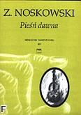 Okładka: Noskowski Zygmunt, Pieśń dawna op. 24 nr 1