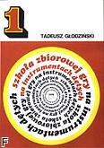 Okładka: Głodziński Tadeusz, Szkoła zbiorowej gry na instrumentach dętych z. 1