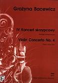 Ok�adka: Bacewicz Gra�yna, IV Koncert skrzypcowy (wyci�g fortepianowy)