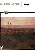 Ok�adka: Noskowski Zygmunt, Step poemat symfoniczny op. 66 (partytura)