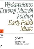 Okładka: Wacław z Szamotuł, In Te, Domine, speravi per chorum quattuor vocum (partytura)