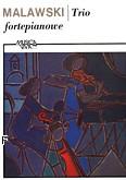 Okładka: Malawski Artur, Trio na fortepian, skrzypce i wiolonczelę (partytura+głosy)