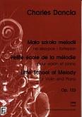 Ok�adka: Dancla Charles, Ma�a szko�a melodii op. 123 na skrzypce i fortepian, wyb�r z zeszytu I i II (partytura+g�osy)