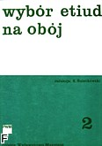 Ok�adka: �nieckowski Seweryn, Wyb�r etiud na ob�j, z. 2