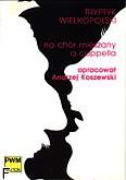 Okładka: Koszewski Andrzej, Tryptyk wielkopolski na chór mieszany (partytura)