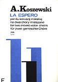 Ok�adka: Koszewski Andrzej, La Espero (Nadzieja) na 2 ch�ry mieszane (partytura)