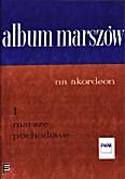 Ok�adka: Mart Jerzy, Album marsz�w z. 1: Marsze pochodowe (solo)