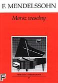 Okładka: Mendelssohn-Bartholdy Feliks, Marsz weselny op. 61 nr 9 (solo)