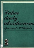 Okładka: Chudoba Mieczysław, Łatwe duety akordeonowe, z. 2