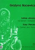 Okładka: Bacewicz Grażyna, Łatwe utwory na klarnet i fortepian (partytura + głosy)
