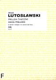 Okładka: Lutosławski Witold, Preludia taneczne