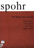 Okładka: Spohr Louis, VIII Koncert skrzypcowy a-moll op. 47