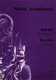 Ok�adka: Lutos�awski Witold, Bukoliki