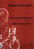 Ok�adka: Bacewicz Gra�yna, VII Koncert skrzypcowy (wyci�g fortepianowy)