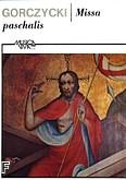 Okładka: Gorczycki Grzegorz Gerwazy, Missa paschalis (partytura)